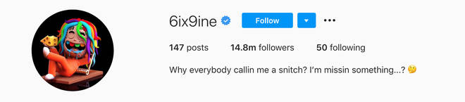 "Tekashi 6ix9ine&squot;s Instagram bio references people who have labelled him a ""rat"""