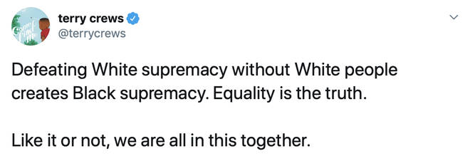 """Defeating White supremacy without White people creates Black supremacy,"" wrote Crews in his controversial tweet."