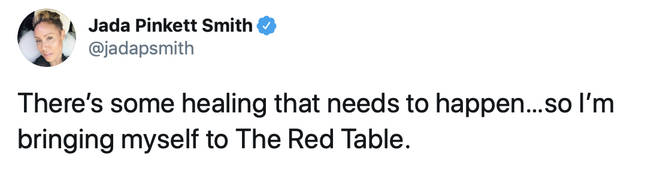 """There's some healing that needs to happen…so I'm bringing myself to The Red Table,"" Jada tweeted on Thursday."