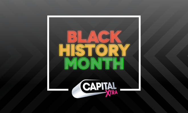 Black History Month on Capital XTRA: Everything you need to know.