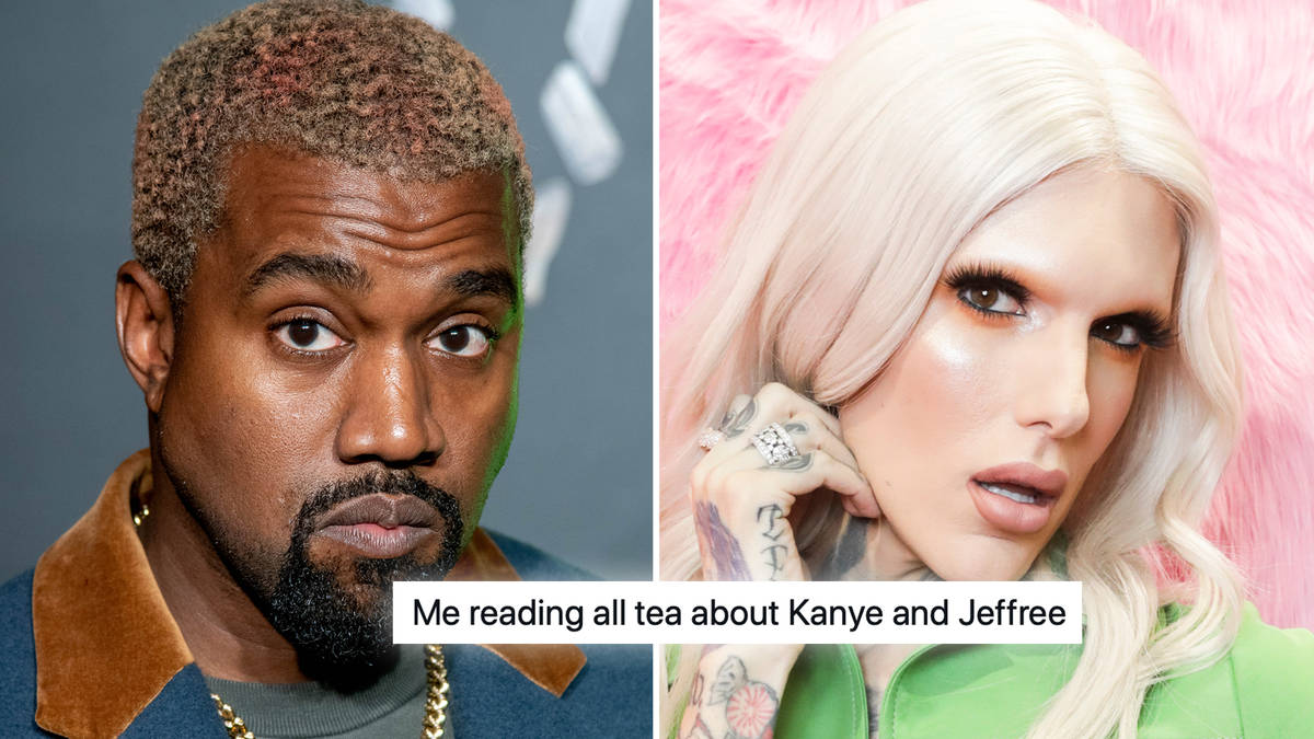 Kanye West Jeffree Star The Best Memes About The Bizarre Dating Theory Capital Xtra