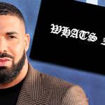 """Drake """"What's Next"""" lyrics meaning explained"""