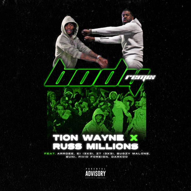 Tion Wayne and Russ Millions released their 'Body' remix was released on April 22, 2021.
