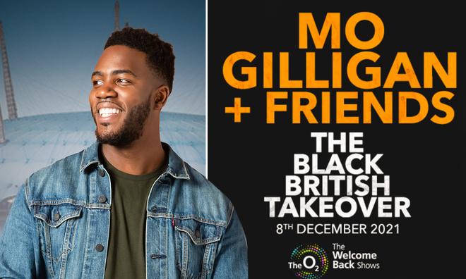 Mo Gilligan + Friends: The Black British Takeover - tickets, venue, info & more