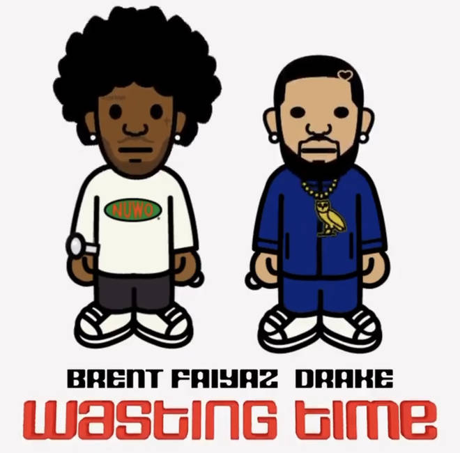 Brent Faiyaz and Drake release their collaborative track 'Wasting Time'.