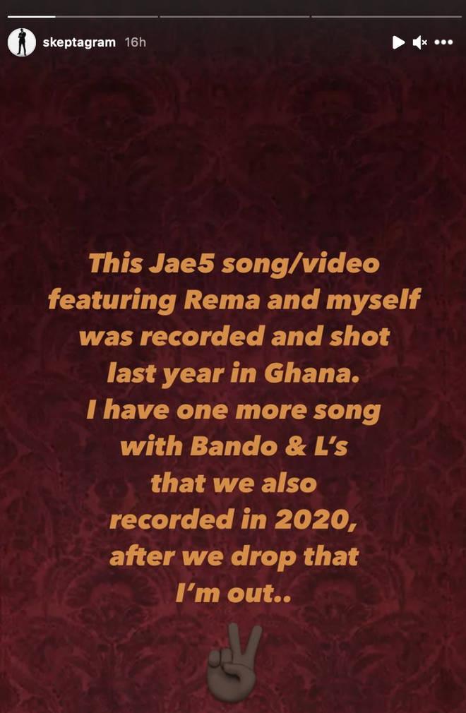 Skepta hinted at retiring from music.