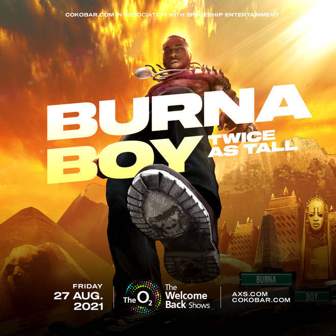 Burna Boy is bringing his biggest hits to London's O2 Arena!