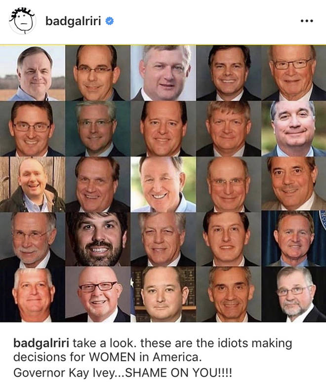 """These are the idiots making decisions for WOMEN in America,"" captioned Rihanna."